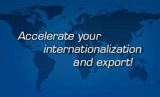 Accelerate Your Internationalization and Export!